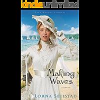 Making Waves (Lake Manawa Summers Book #1): A Novel