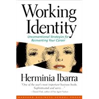 Working Identity: Unconventional Strategies for Reinventing Your Career (English Edition)