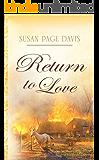 Return to Love (White Mountain Brides Book 1)