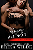 Playing His Way (The Players Club Book 4)
