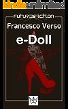 e-Doll Premio Urania Mondadori 2008: Il fabbricante di sorrisi (Future Fiction)