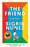 The Friend: A Novel (English Edition)