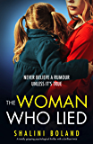 The Woman Who Lied: A totally gripping psychological thriller with a brilliant twist