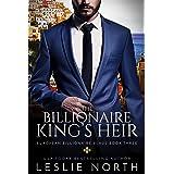The Billionaire King's Heir (European Billionaire Beaus Book 3)