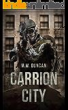 Carrion City: Carrion Virus Book 1
