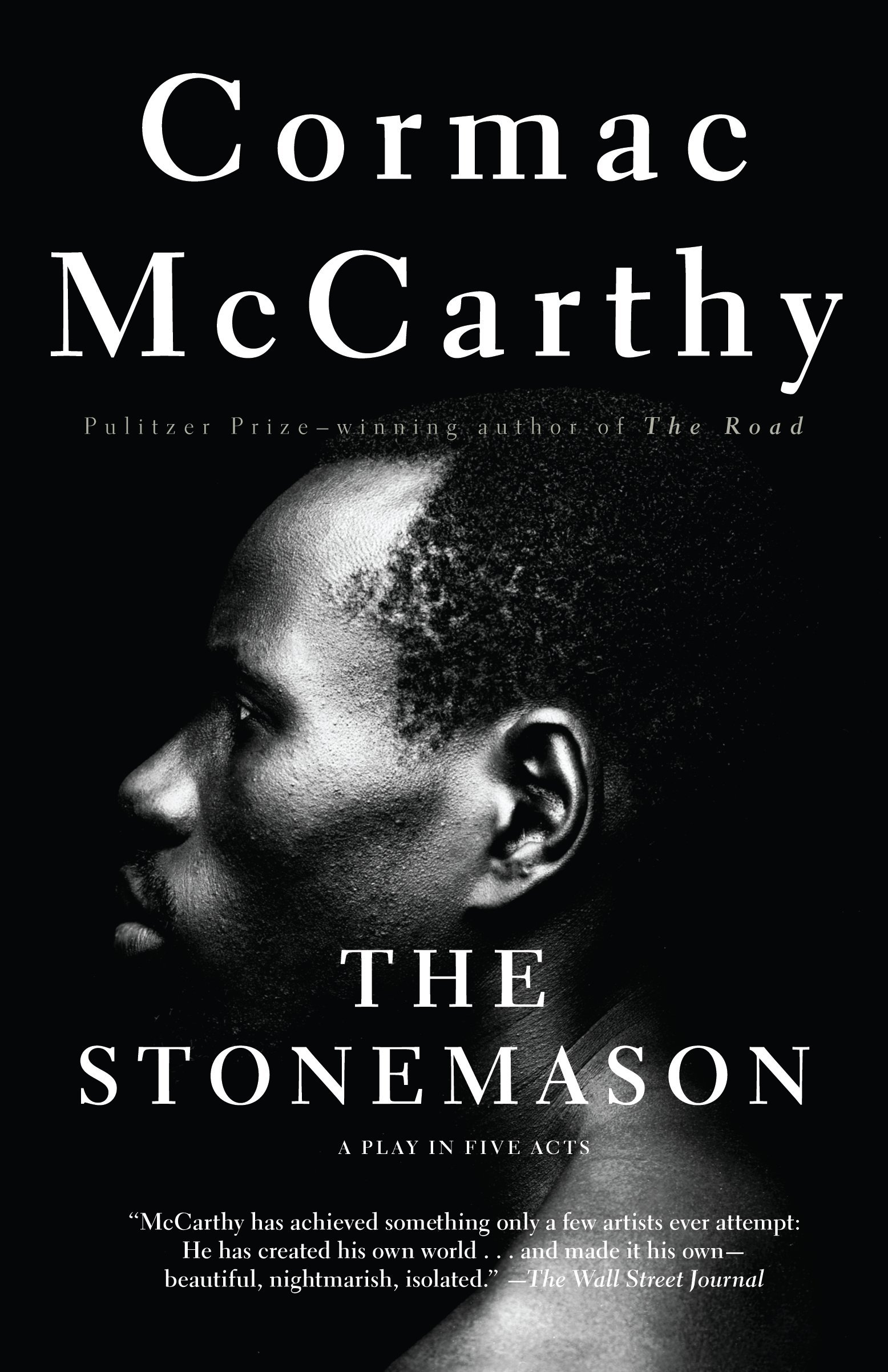 The Stonemason: A Play In Five Acts: Cormac Mccarthy: 9780679762805:  Amazon: Books