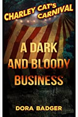 A Dark and Bloody Business (Charley Cat's Carnival Book 0) Kindle Edition