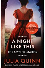 A Night Like This: Number 2 in series (The Smythe-Smith Quartet) Kindle Edition