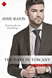 Ten Days in Tuscany (Men of the Zodiac)