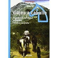 Viajes a caballo: Preparación del equipo. Materiales. Técnicas