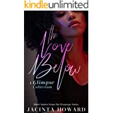 The Love Below (Prototype Glimpse Collection)