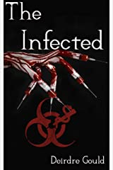 The Infected (Before the Cure Book 2) Kindle Edition