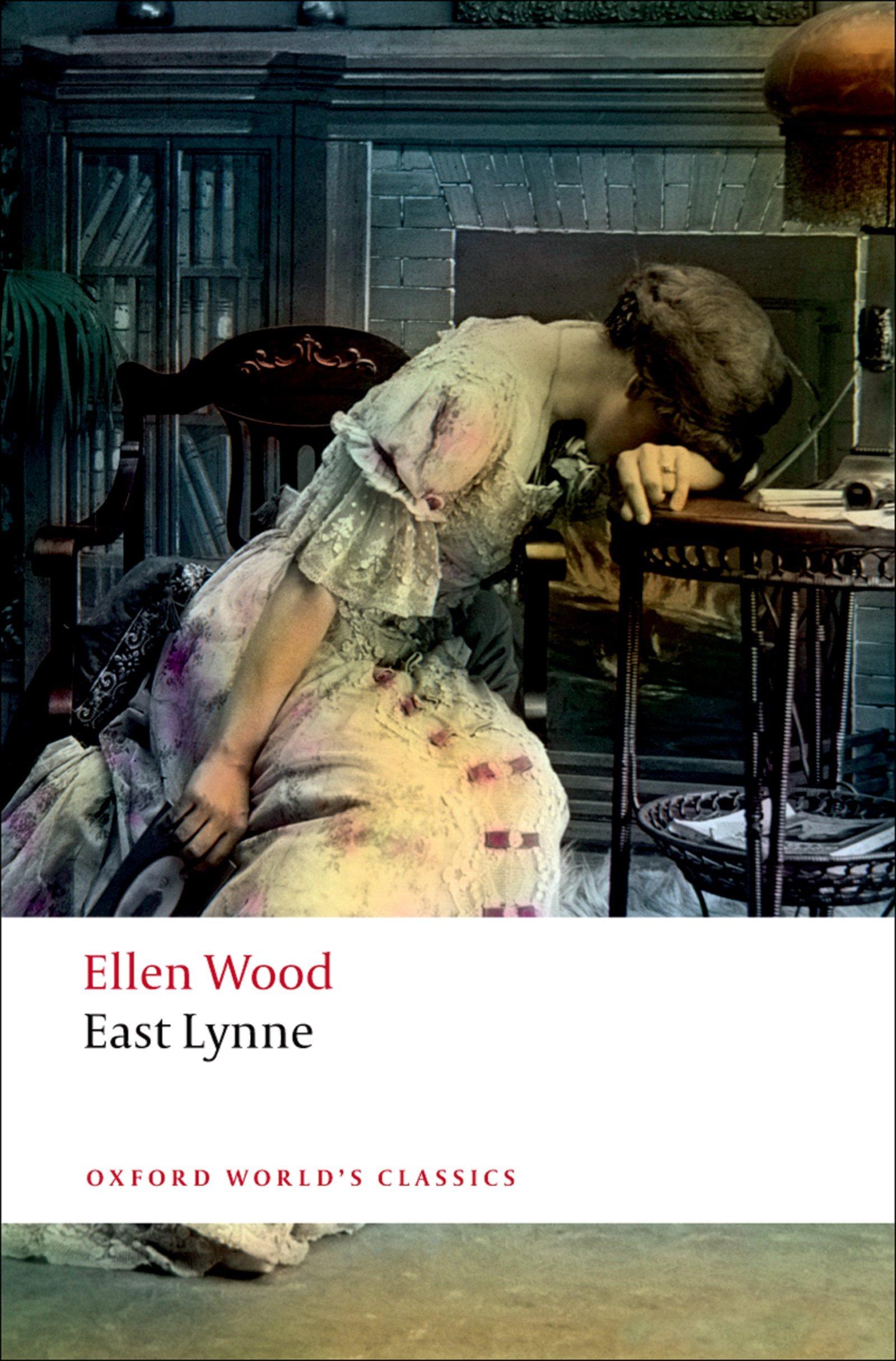 East Lynne (Oxford World's Classics) (English Edition)