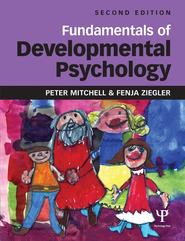 Fundamentals Of Developmental Psychology Amazon Co Uk Mitchell Peter Ziegler Fenja 9781848720510 Books