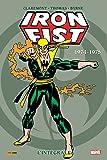 Iron Fist intégrale T01 1974-1975