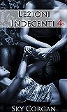 Lezioni Indecenti 4