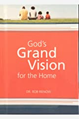 God's Grand Vision for the Home Hardcover