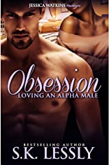 Obsession: Loving An Alpha Male Kindle Edition