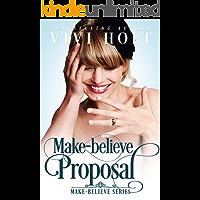 Make-Believe Proposal (Make-Believe Series Book 5)