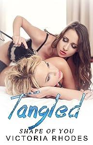 Lesbian Office Romance: Tangled (Shape of You Book 3)