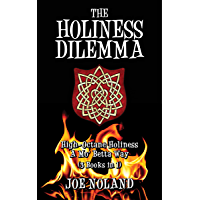 The Holiness Dilemma: (3 Books in 1)