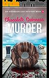 Chocolate Guinness & Murder: An Oceanside Cozy Mystery Book 70