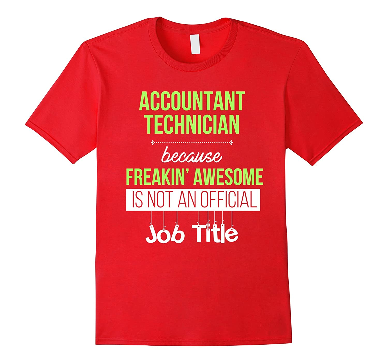 Accounting technician T-shirt-Awesome is not an official job-TJ