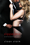 Slipperless #5: A Billionaire Love Story (Billionaire Romance: Slipperless Series)