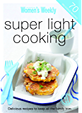 Super Light Cooking