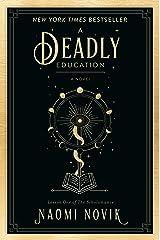 A Deadly Education: A Novel (The Scholomance Book 1) Kindle Edition