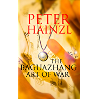 The Baguazhang Art of War (English Edition)