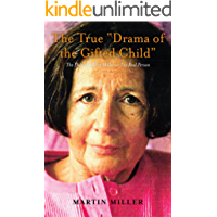 """The True """"Drama of the Gifted Child"""": The Phantom Alice Miller — The Real Person"""