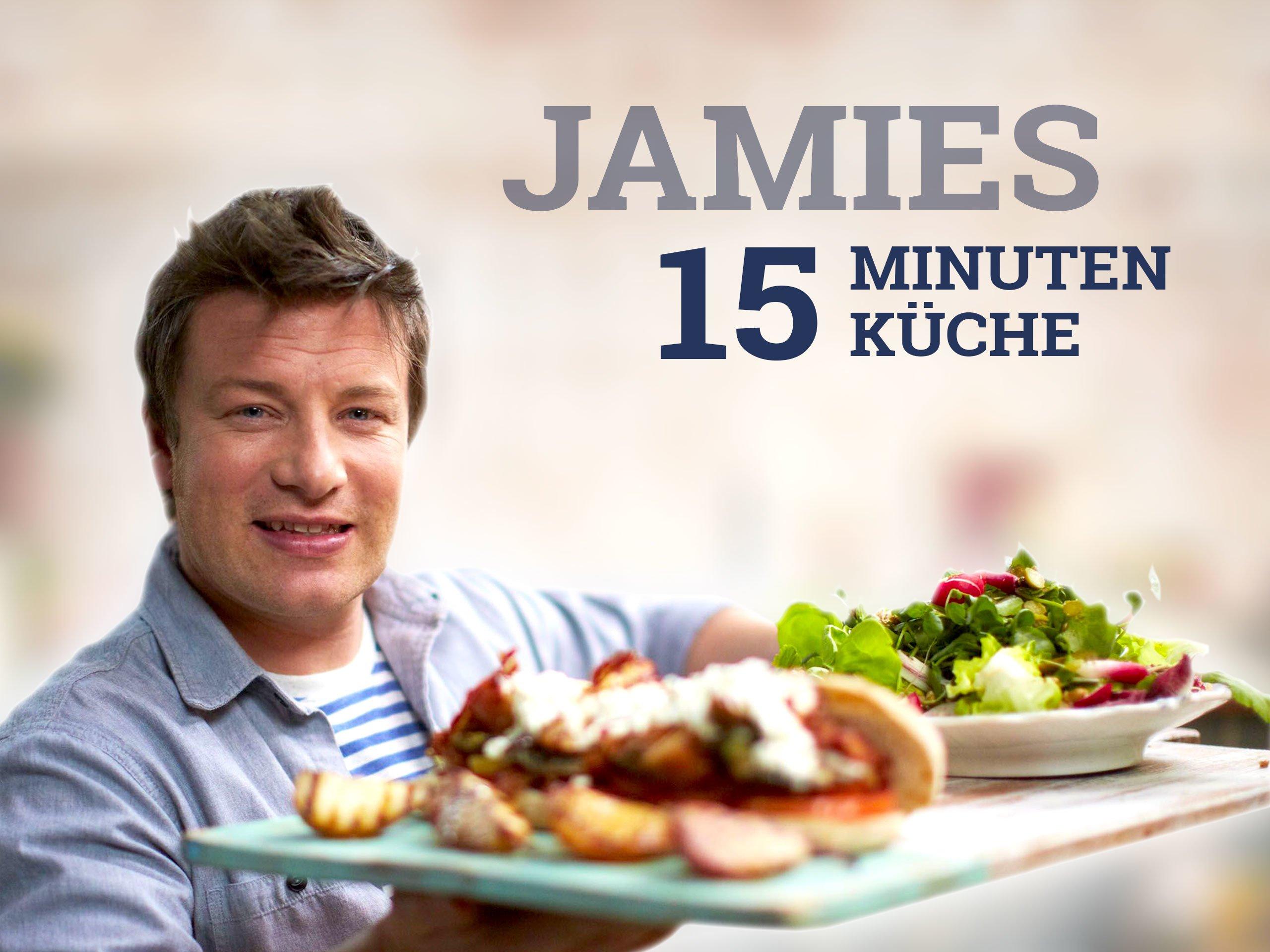 Amazonde Jamies 15 Minuten Küche Ansehen Prime Video