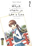 March comes in like a lion, Tome 2 :