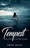Tempest: Book Four of the Water Series