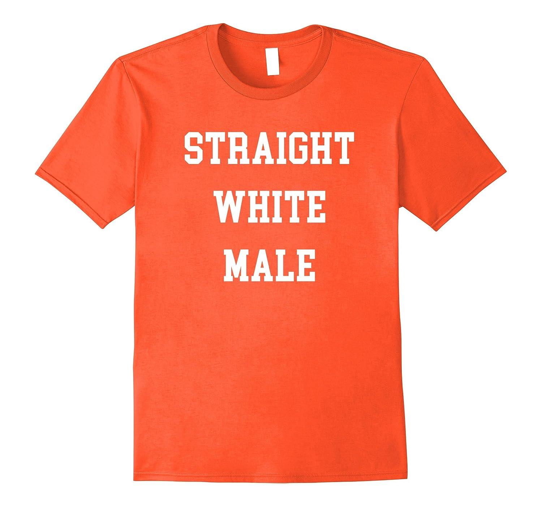 Straight White Male - Alt-Right Anti-Antifa Shirt