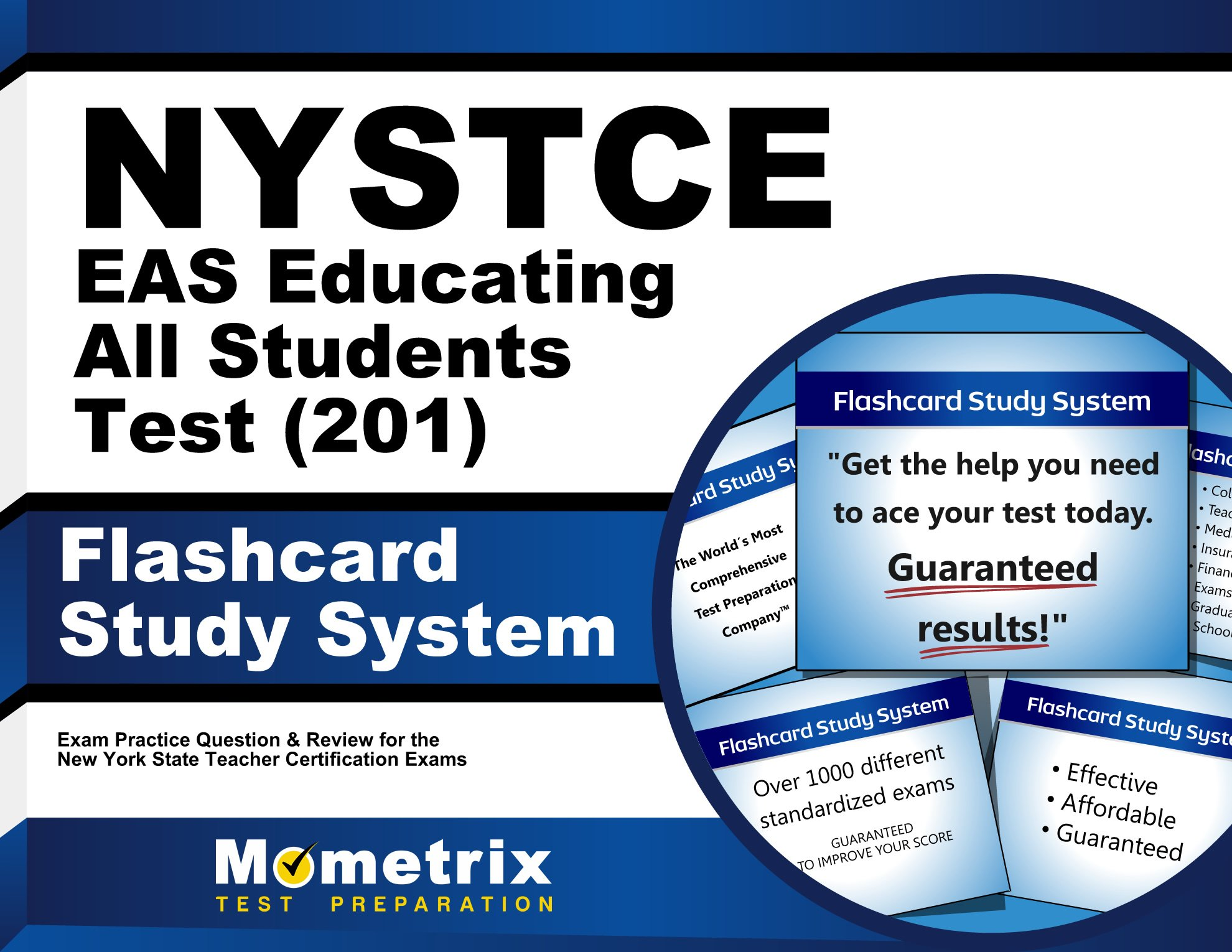 Nystce eas educating all students test 201 flashcard study nystce eas educating all students test 201 flashcard study system nystce exam practice questions review for the new york state teacher certification 1betcityfo Image collections