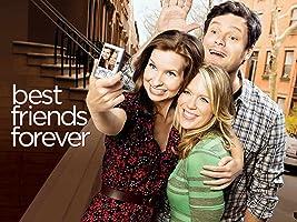 Best Friends Forever Season 1