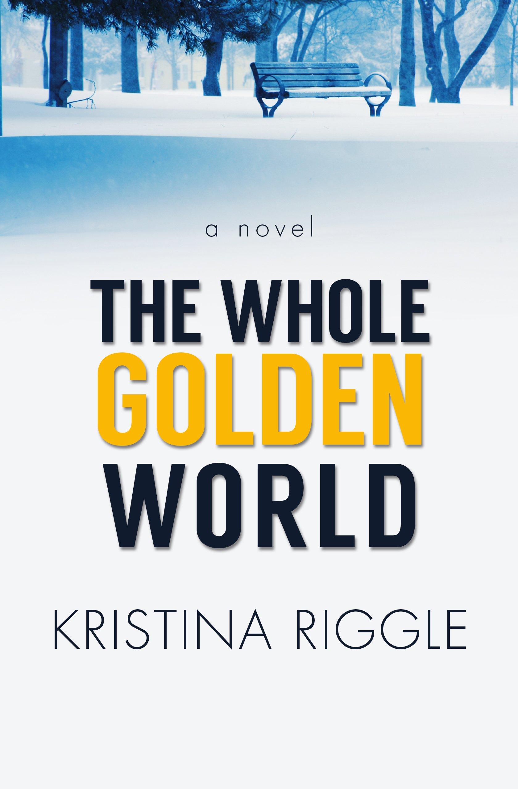 The Whole Golden World (Thorndike Press Large Print Women's Fiction) ebook