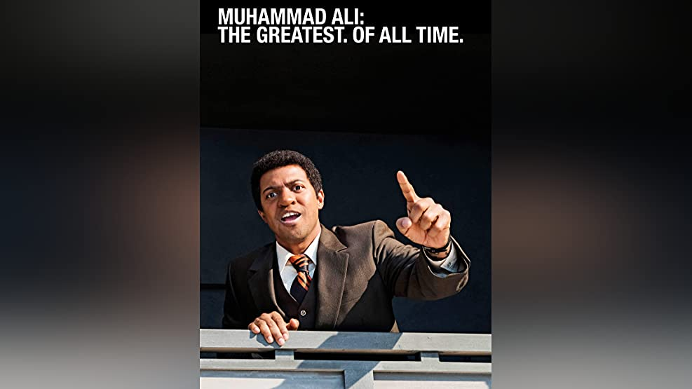 Muhammad Ali: The Greatest. Of All Time.