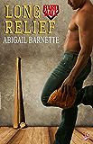 Long Relief (Hardball Series, Book One)