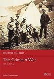 The Crimean War: 1854-1856 (Essential Histories, Band 2)