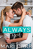 Always You: A Friends to Lovers Romantic Comedy (Second Chances Book 6)