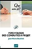 Psychologie des conduites à projet: « Que sais-je ? » n° 2770