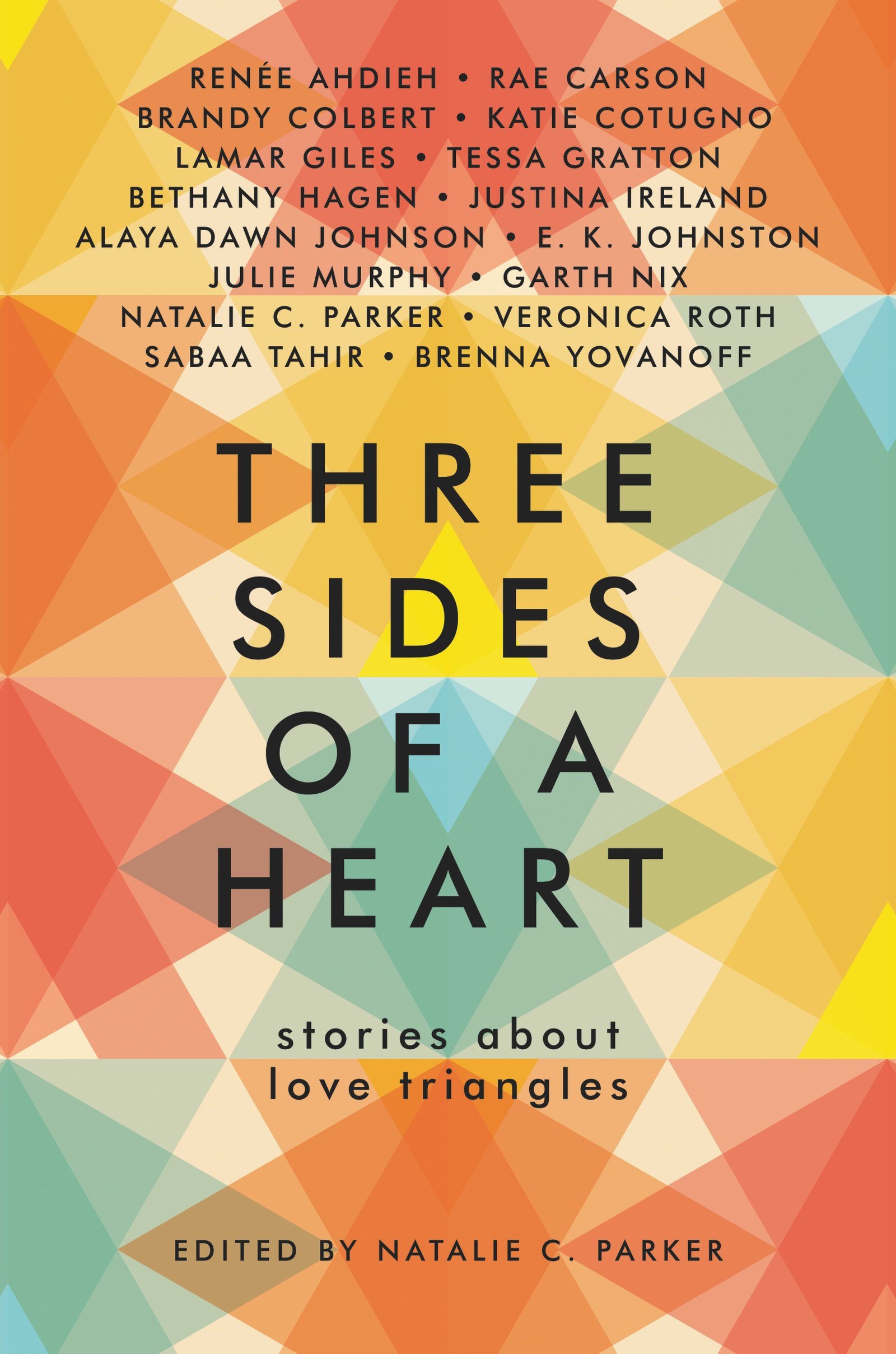 Amazon: Three Sides Of A Heart: Stories About Love Triangles  (9780062424471): Natalie C Parker: Books