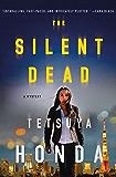 The Silent Dead: A Mystery (Lieutenant Himekawa)