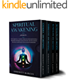 Spiritual Awakening: 4 Books in 1: Open Third Eye & 7 Chakras Through Guided Meditation & Breathing Techniques. Develop…