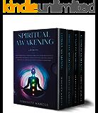 Spiritual Awakening: 4 Books in 1: Open Third Eye & 7 Chakras Through Guided Meditation & Breathing Techniques. Develop…