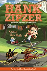 A Tale of Two Tails #15 (Hank Zipzer) Kindle Edition