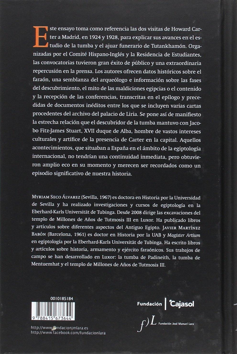 Tutankhamón en España. Howard Carter, el duque de Alba y las conf. de Madrid: Premio Manuel Alvar de Estudios Humanísticos 2017 FUERA DE COLECCIÓN: Amazon.es: Seco Álvarez, Myriam, Martínez Babón, Xavier: Libros